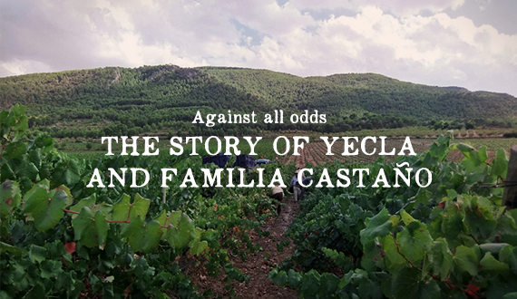 Against All Odds - The story of Yecla and Familia Castaño