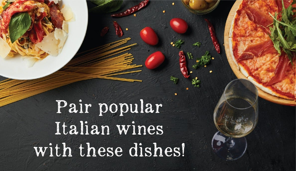 Pair popular Italian wines with these dishes | Wine Connection