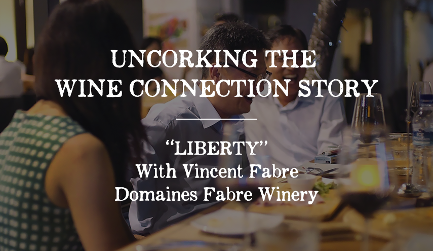 "Uncorking the Wine Connection Story: ""LIBERTY"""
